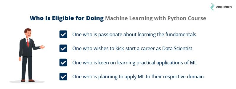 Quién es elegible para hacer aprendizaje automático con el curso de Python