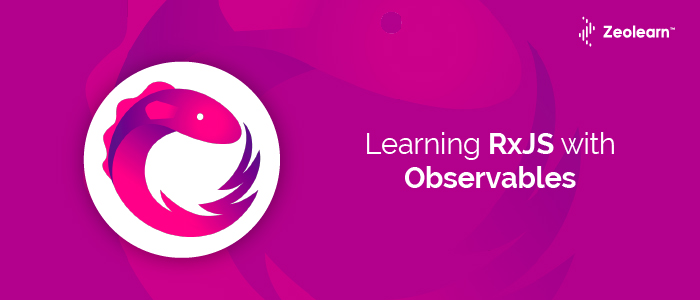 Learning RxJS by creating Observables Introduction
