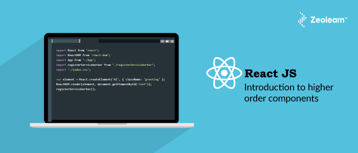 Introduction To Higher Order Components (HOC) In React