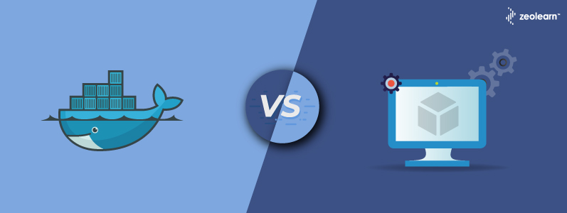 Docker Vs Virtual Machine: Understand the differences
