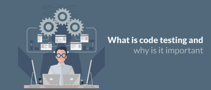 What is code testing and why is it important?