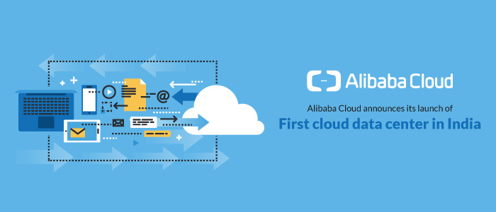 Alibaba Cloud announces its launch of first cloud data center in India