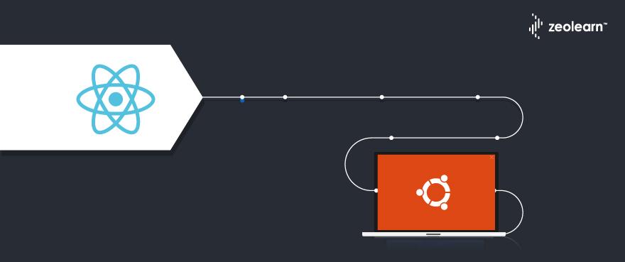 How to Install React on Ubuntu