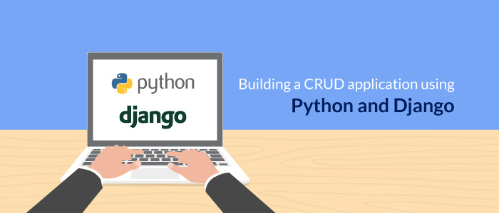 Building a crud application using Python and Django
