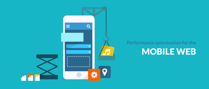 Performance optimisation for the mobile Web