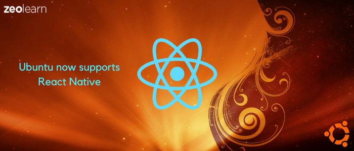 React Native Supporting Ubuntu - Portability Of Android And iOS Apps