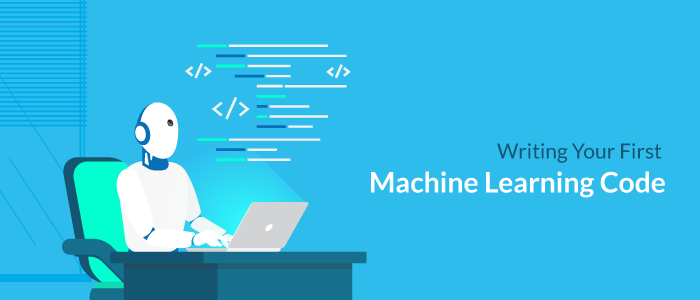 Writing your first machine learning code