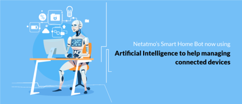 Netatmo's Smart Home Bot now using Artificial Intelligence to help managing connected devices