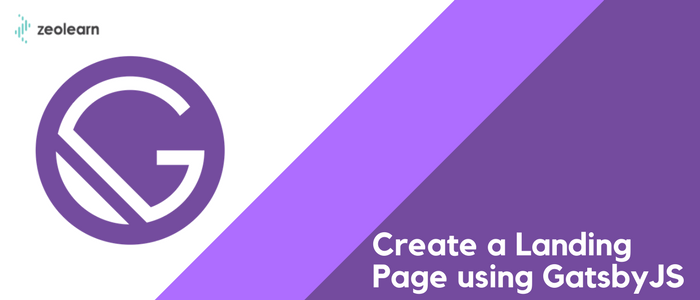 Create a Landing page using Gatsby.js
