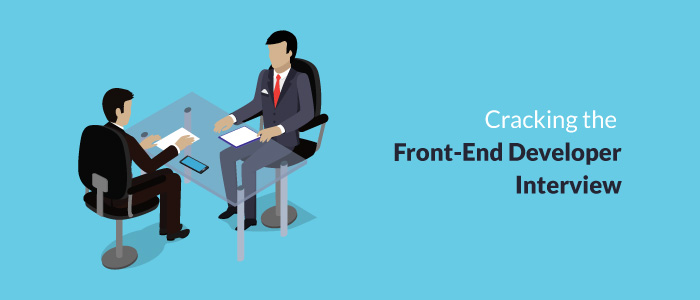 Cracking the Front-End Developer Interview – 1
