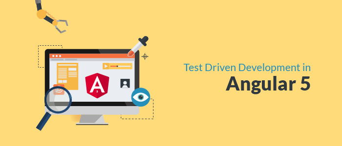 Test Driven Development with Angular V5